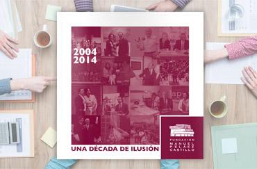 2004 -2014 Una década de ilusión